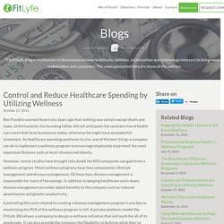 Control and Reduce Healthcare Spending with Wellness