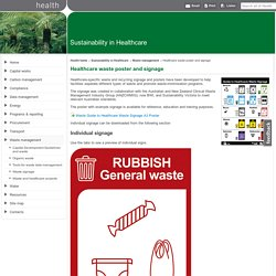 Healthcare waste poster and signage - Waste management: Sustainability in Healthcare - Department of Health and Human Services, Victoria, Australia