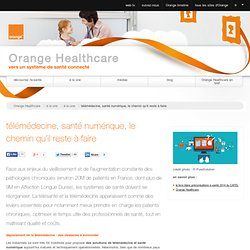 télémédecine, santé numérique, le chemin qu'il reste à faire