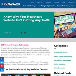 Know Why Your Healthcare Website Isn't Getting Any Traffic