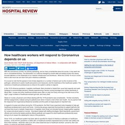 How Healthcare Workers Will Respond to Coronavirus Depends on Us