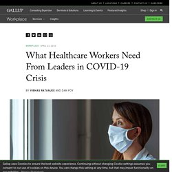 What Healthcare Workers Need From Leaders in COVID-19 Crisis