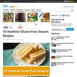 10 Healthier Gluten-Free Dessert Recipes