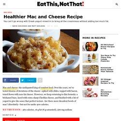 Healthier Mac and Cheese Recipe