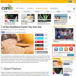 The 7 Healthiest Carbs You Can Eat