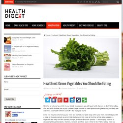Healthiest Green Vegetables You Should be Eating