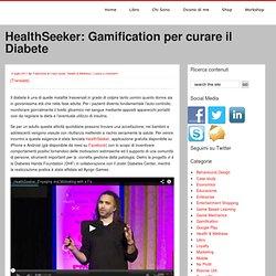 HealthSeeker: Gamification per curare il Diabete