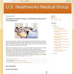 Occupational Health Company: 4 Workplace Exercises for Your Employees