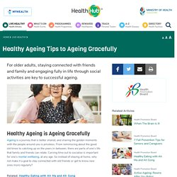 Ageing Socially and Gracefully