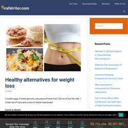 Healthy alternatives for weight loss