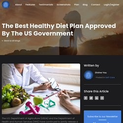 The Best Healthy Diet Plan Approved By The US Government