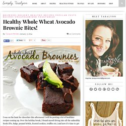 Healthy Whole Wheat Avocado Brownie Bites!