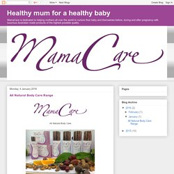 MamaCare - All Natural Body Care Range