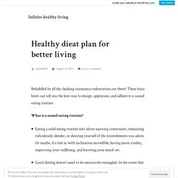 Healthy dieat plan for better living – Infinite healthy living
