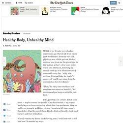 Healthy Body, Unhealthy Mind