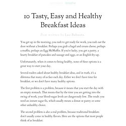» 10 Tasty, Easy and Healthy Breakfast Ideas