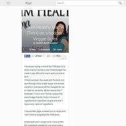 Trim Healthy Mama (THM) on a budget - Veggie Sides