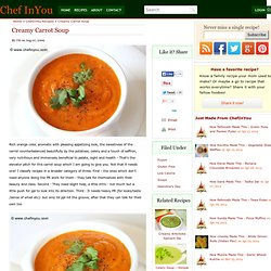 Healthy Carrot Soup Recipe | Low Calorie Soup Recipes | Chef In You