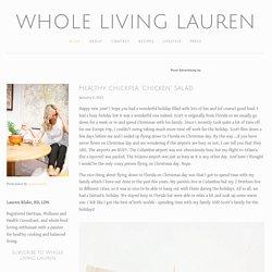 """Healthy Chickpea """"Chicken"""" Salad — Whole Living Lauren"""