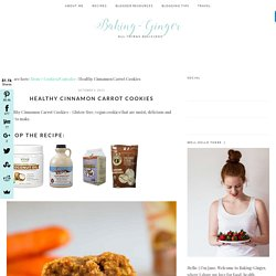 Healthy Cinnamon Carrot Cookies - Baking-Ginger
