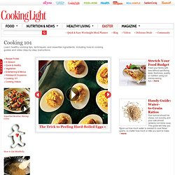 Cooking 101 - CookingLight.com