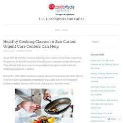 Healthy Cooking Classes in San Carlos: Urgent Care Centers Can Help