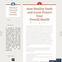 How Healthy Teeth and Gums Protect Your Overall Health