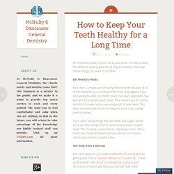 How to Keep Your Teeth Healthy for a Long Time