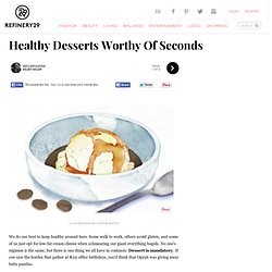 Healthy Desserts - Ideas For Easy Dessert Recipes