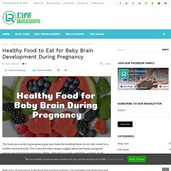 List of Healthy Food to Eat for Baby Brain Development During Pregnancy