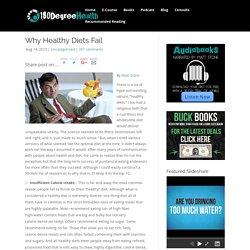 Why Healthy Diets Fail - 180 Degree Health