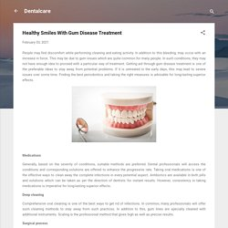Healthy Smiles With Gum Disease Treatment