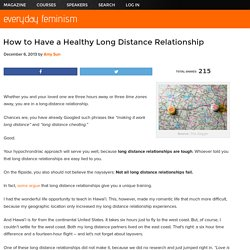 How to Have a Healthy Long Distance Relationship