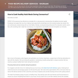 How to Cook Healthy Halal Meals During Coronavirus?