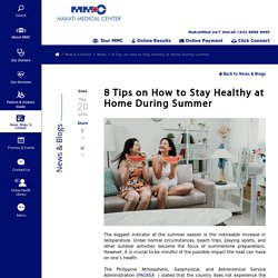8 Tips on How to Stay Healthy at Home During Summer
