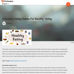 4 Healthy Eating Habits For Healthy Living : Douknow