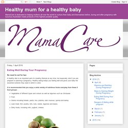 Eating Well During Your Pregnancy
