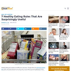 7 Healthy Eating Rules That Are Surprisingly Useful