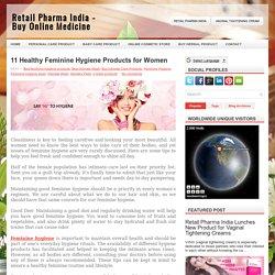 11 Healthy Feminine Hygiene Products for Women
