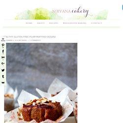 Healthy Gluten-Free Plum Muffins (vegan) - Nirvana Cakery