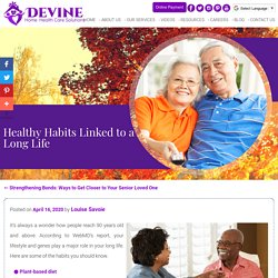 Healthy Habits Linked to a Long Life
