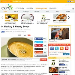 14 Healthy & Hearty Soup Recipes