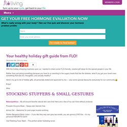 Your healthy holiday gift guide from FLO!