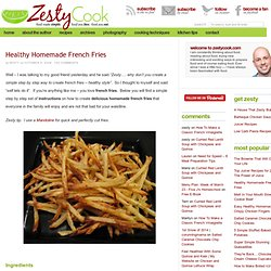 Healthy Homemade French Fries