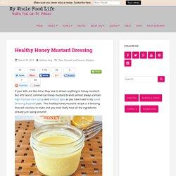 Healthy Honey Mustard Dressing