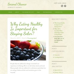 For Staying Sober Eating Healthy Is Important