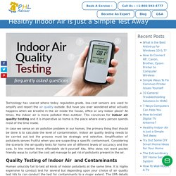 Healthy Indoor Air is Just a Simple Test Away