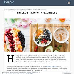 Simple and Easy diet plan for a healthy life - Lifestyle