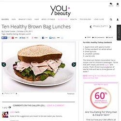 Healthy Brown Bag Lunches For Kids and Adults