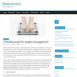 5 healthy ways for weight management